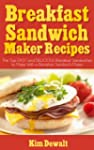 Breakfast Sandwich Maker Recipes: The...