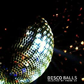 VARIOUS ARTISTS - Disco Balls (selected by Frenk DJ)  51JoBYcSXqL._SL500_AA280_