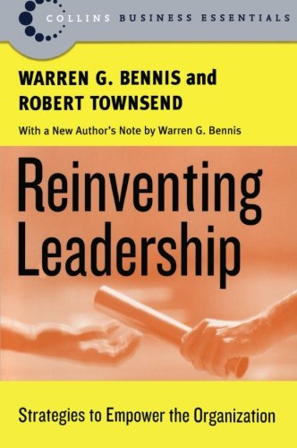 Reinventing Leadership: Strategies to Empower
