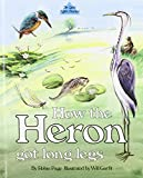 img - for How the Heron Got Long Legs (The quite right stories) book / textbook / text book