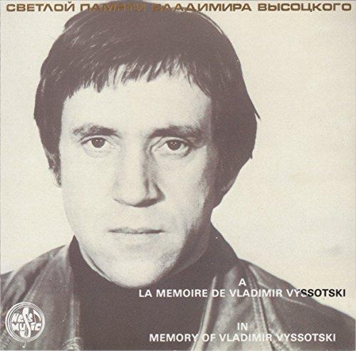 In Memory of Vladimir Vyssotski: Songs 1963-1965
