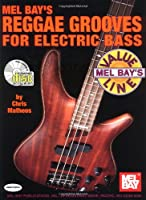 Reggae Grooves For Electric Bass (Mel Bay'S Value Line)