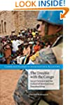 The Trouble with the Congo: Local Vio...