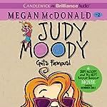 Judy Moody Gets Famous (Book 2) (       UNABRIDGED) by Megan McDonald Narrated by Barbara Rosenblat