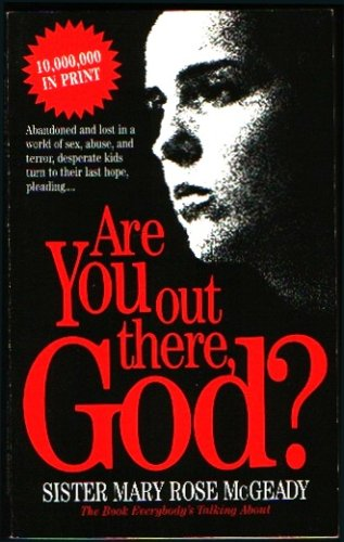 Are You Out There God?, SR. MARY ROSE MCGREADY
