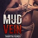 Mud Vein | Tarryn Fisher