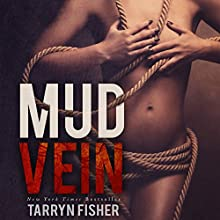 Mud Vein Audiobook by Tarryn Fisher Narrated by Simone Lewis