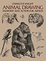 Animal Drawing Anatomy and Action for Artists