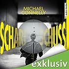 Scharfschuss (Harry Bosch 19) Hörbuch von Michael Connelly Gesprochen von: Herbert Schäfer