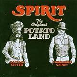 The Original Potato Land by Spirit