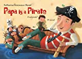 img - for Papa Is a Pirate book / textbook / text book