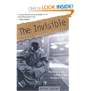The Invisible: What the Church Can Do to Find and Serve the Least of These