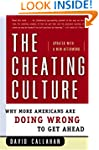 The Cheating Culture: Why More Americ...