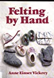 Download Felting by Hand