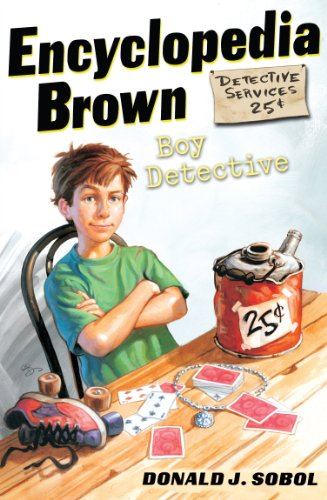 Encyclopedia Brown, Boy Detective: Encyclopedia Brown Series, Book 1
