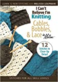 echange, troc I Can't Believe I'm Knitting Cables Bobbins & Lace [Import anglais]