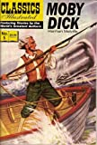Moby Dick (Classics Illustrated, Volume 5)