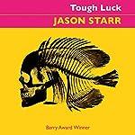 Tough Luck | Jason Starr