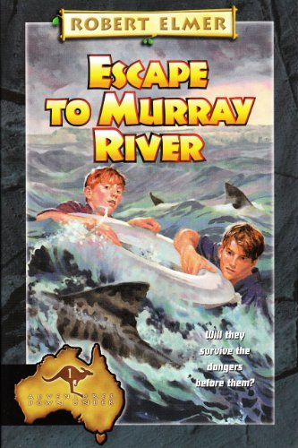 escape-to-murray-river-the-adventures-down-under-book-1-english-edition
