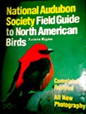 img - for National Audubon Society Field Guide to North American Birds: Eastern Region Completely Revised All New Photography book / textbook / text book