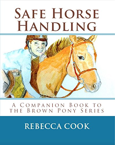 safe-horse-handling-a-companion-book-to-the-brown-pony-series