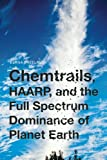 img - for Chemtrails, HAARP, and the Full Spectrum Dominance of Planet Earth book / textbook / text book