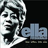 echange, troc Ella Fitzgerald - Love Letters From Ella