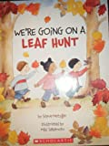 We're Going on a Leaf Hunt (043977361X) by Steve Metzger
