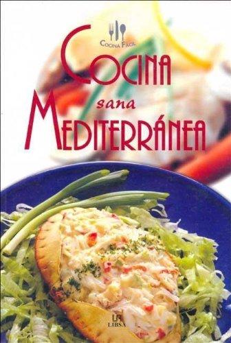 Cocina sana mediterranea spanish edition on for Cocina mediterranea