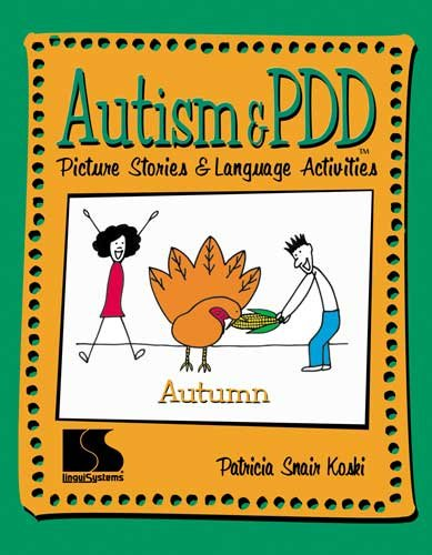 Autism & PDD Picture Stories and Language Activities Autumn (Autism And Pdd Picture Stories compare prices)