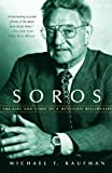 img - for Soros: The Life and Times of a Messianic Billionaire book / textbook / text book