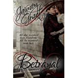 Betrayal ~ Jaimey Grant