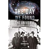 The Day We Found the Universeby Marcia Bartusiak
