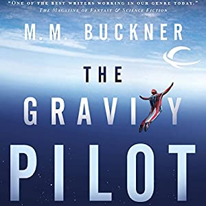 The Gravity Pilot Audiobook