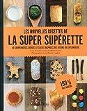 Lucie de La Héronnière Les nouvelles recettes de la super supérette