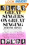 Great Singers on Great Singing: A Fam...