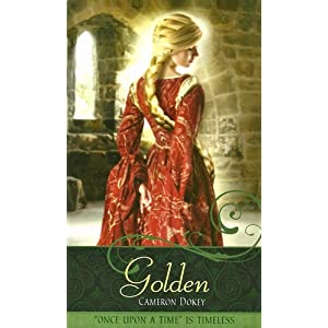 "Golden: A Retelling of ""Rapunzel"" (Once Upon a Time)"