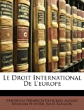 Le Droit International De Leurope (German Edition)