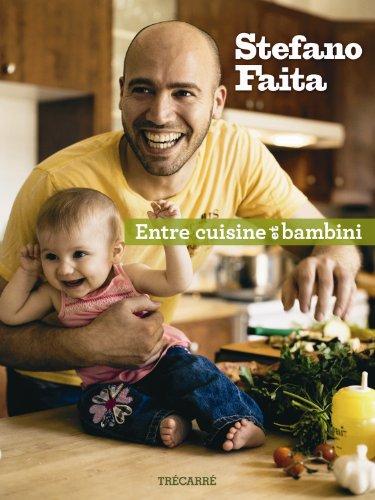 Livre de Stefano Faita : Entre cuisine et bambini