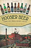 Hoosier Beer:: Tapping into Indiana Brewing History