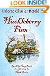 Huckleberry Finn: Usborne Classics Re...