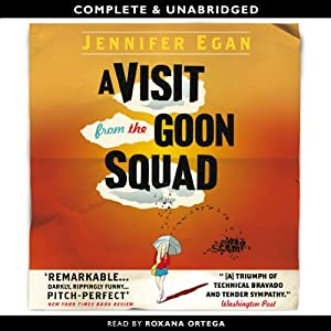 A Visit from the Goon Squad | [Jennifer Egan]