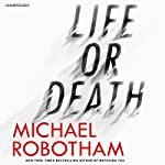 Life or Death | Michael Robotham