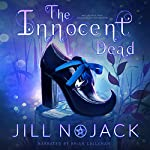 The Innocent Dead: The Maid, Mother, and Crone Paranormal Mystery Series, Book 1 | Jill Nojack