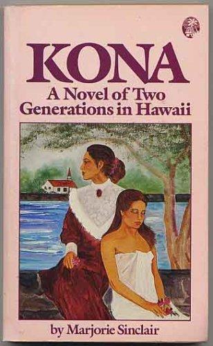 kona-a-novel-of-two-generations-in-hawaii
