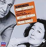 Schoenberg: Piano Concerto, Piano Pieces / Berg: Sonata / Webern: Variations