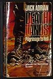 Deathlands: Pilgrimage to hell