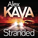 Stranded: A Maggie O'Dell Novel, Book 11 (       UNABRIDGED) by Alex Kava Narrated by Regina Reagan