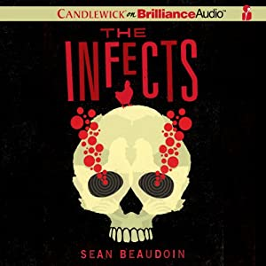 The Infects | [Sean Beaudoin]