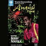 Anansi Time | Bobby Norfolk
